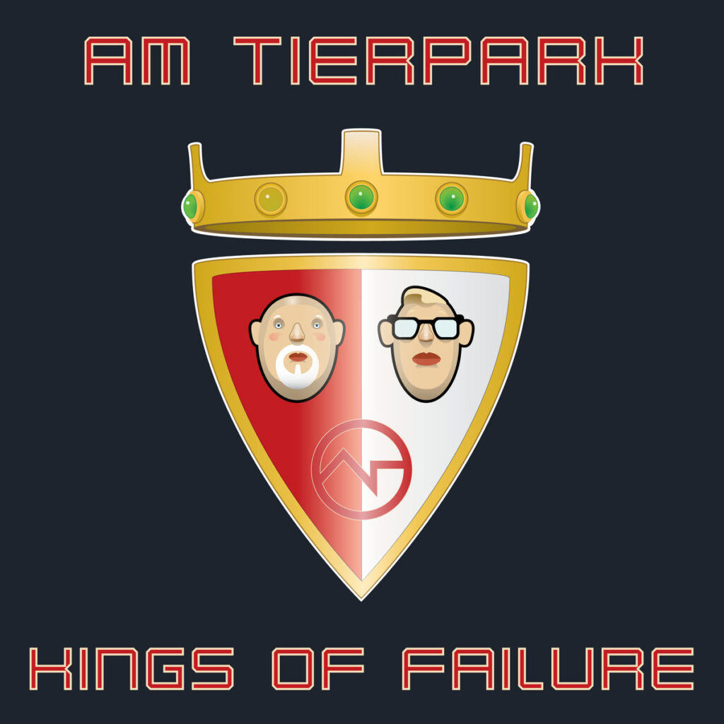 Cover graphic for Am Tierpark - Kings Of Failure