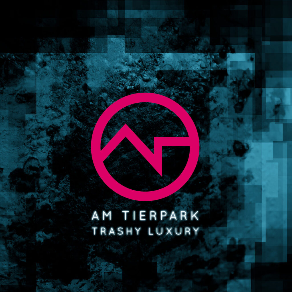 Cover graphic for Am Tierpark - Trashy Luxury