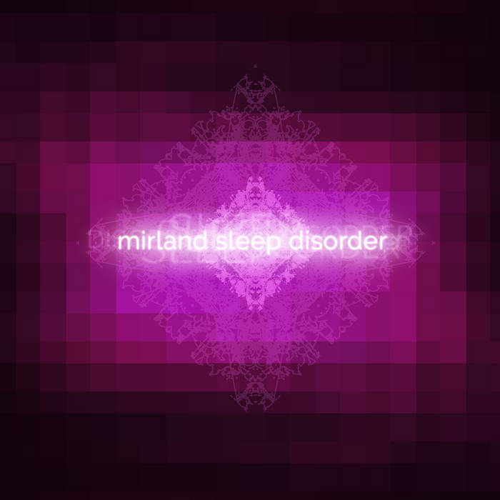 Cover graphic for Mirland - Sleep Disorder