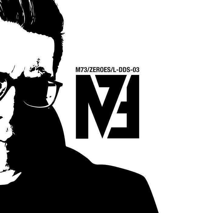 Cover graphic for M73 - Zeroes single